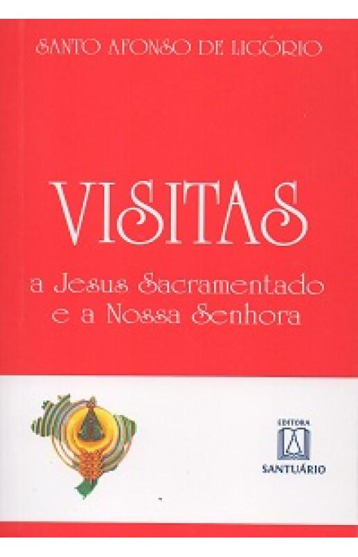 Visitas a Jesus Sacramentado e a Nossa Senhora (Santuário) - Santo Afonso de Ligório