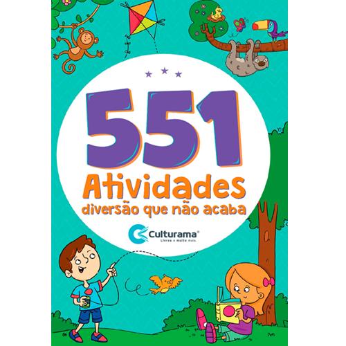 551 ATIVIDADES DIVERSÃO QUE NÃO ACABA