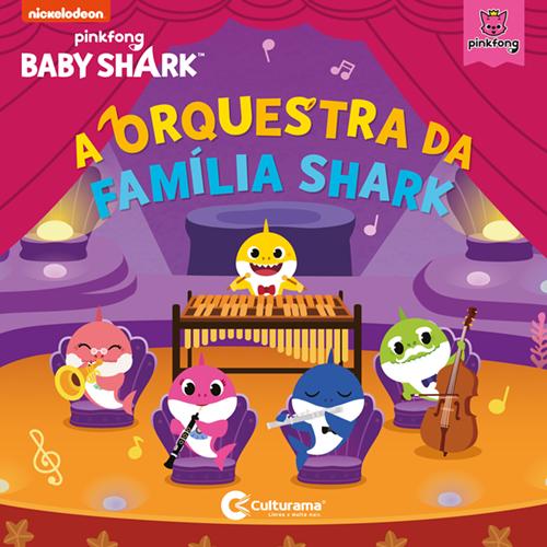 A ORQUESTRA DA FAMILIA SHARK