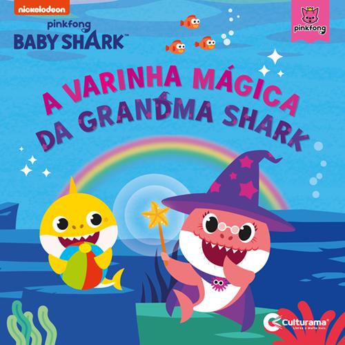 A VARINHA MÁGICA DA GRANDMA SHARK