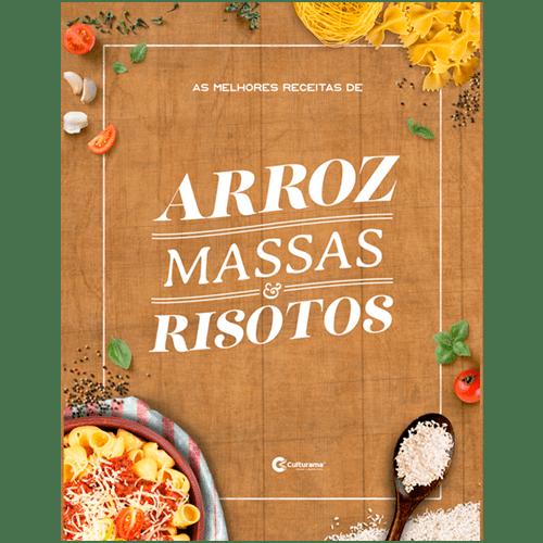 AS MELHORES RECEITAS DE ARROZ MASSAS E RISOTOS