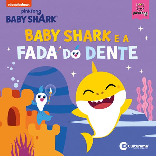 BABY SHARK E A FADA DO DENTE