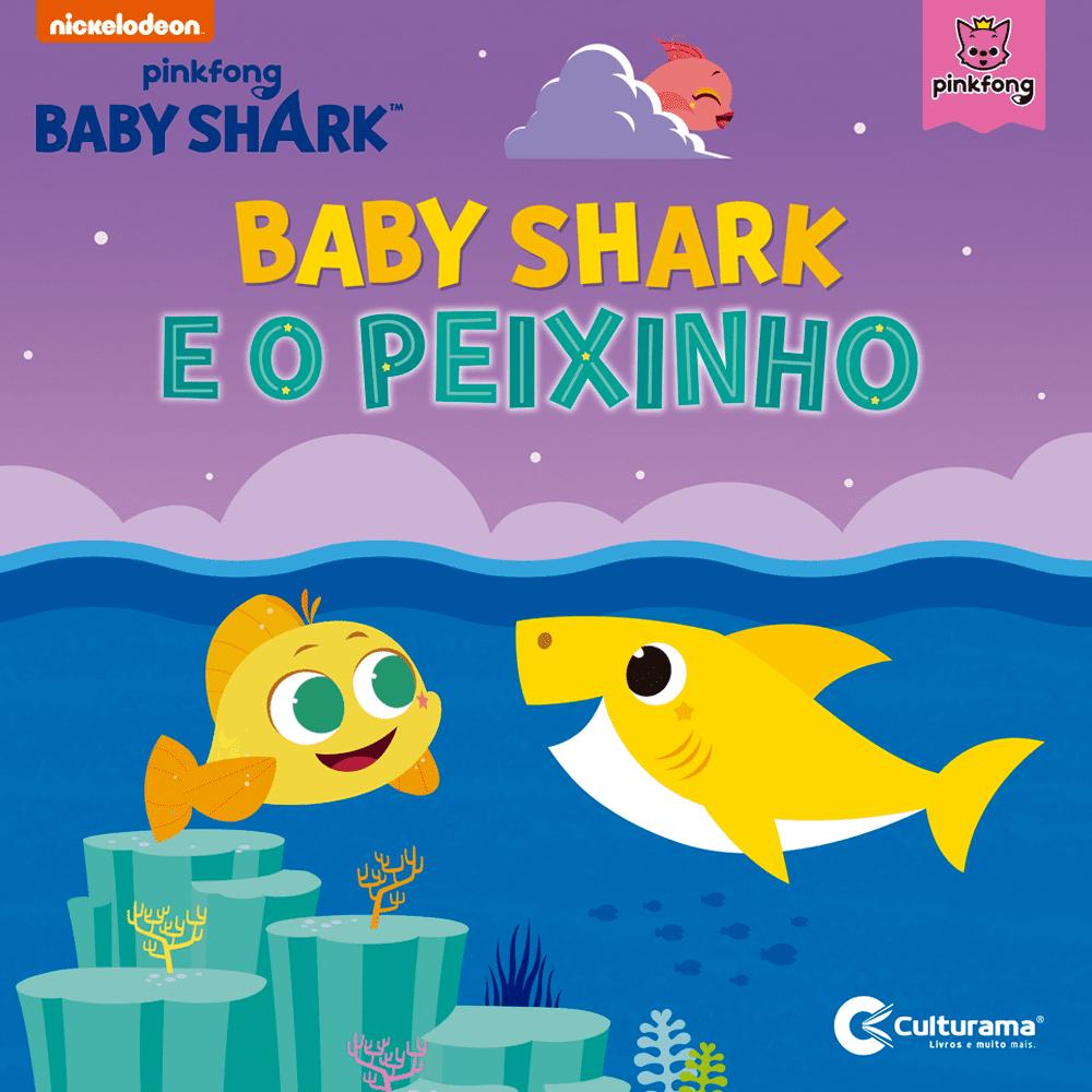 BABY SHARK E O PEIXINHO