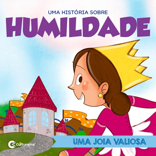 COLEÇÃO VALORES - HUMILDADE