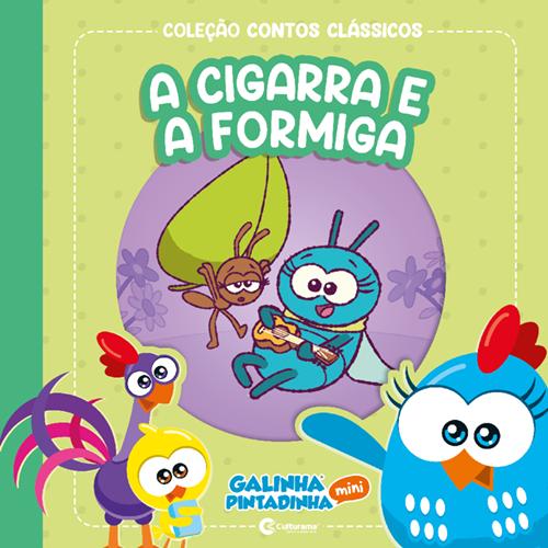 CONTOS CLÁSSICOS GALINHA PINTADINHA MINI - A CIGARRA E A FORMIGA