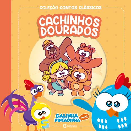 CONTOS CLÁSSICOS GALINHA PINTADINHA MINI - CACHINHOS DOURADOS