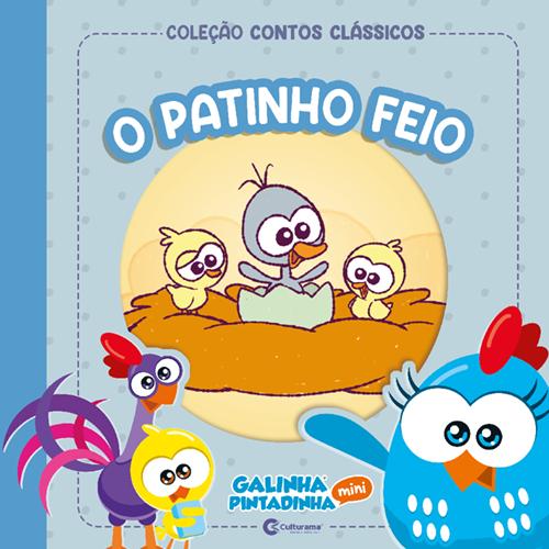 CONTOS CLÁSSICOS GALINHA PINTADINHA MINI - O PATINHO FEIO