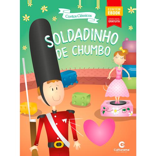 CONTOS CLÁSSICOS RECORTADOS - SOLDADINHO DE CHUMBO