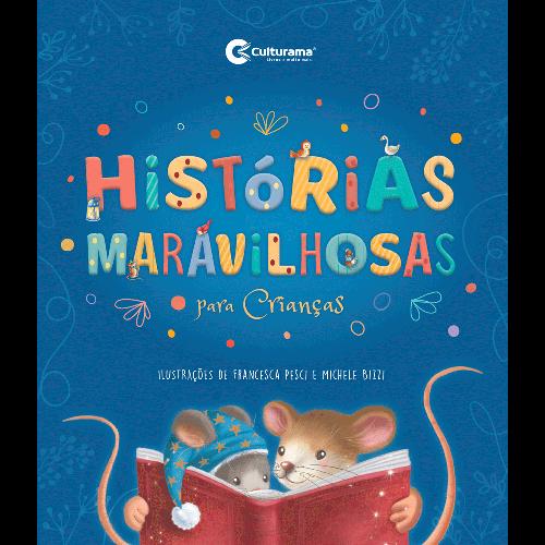 HISTÓRIAS MARAVILHOSAS PARA CRIANÇAS