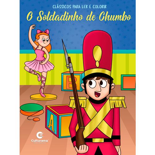 LER E COLORIR CLÁSSICOS-O SOLDADINHO DE CHUMBO