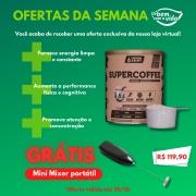 PROMOÇÃO - SUPERCOFFEE