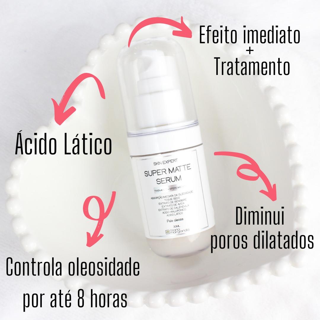 Super Matte Sérum Pele Oleosa - Controle Imediato + Tratamento
