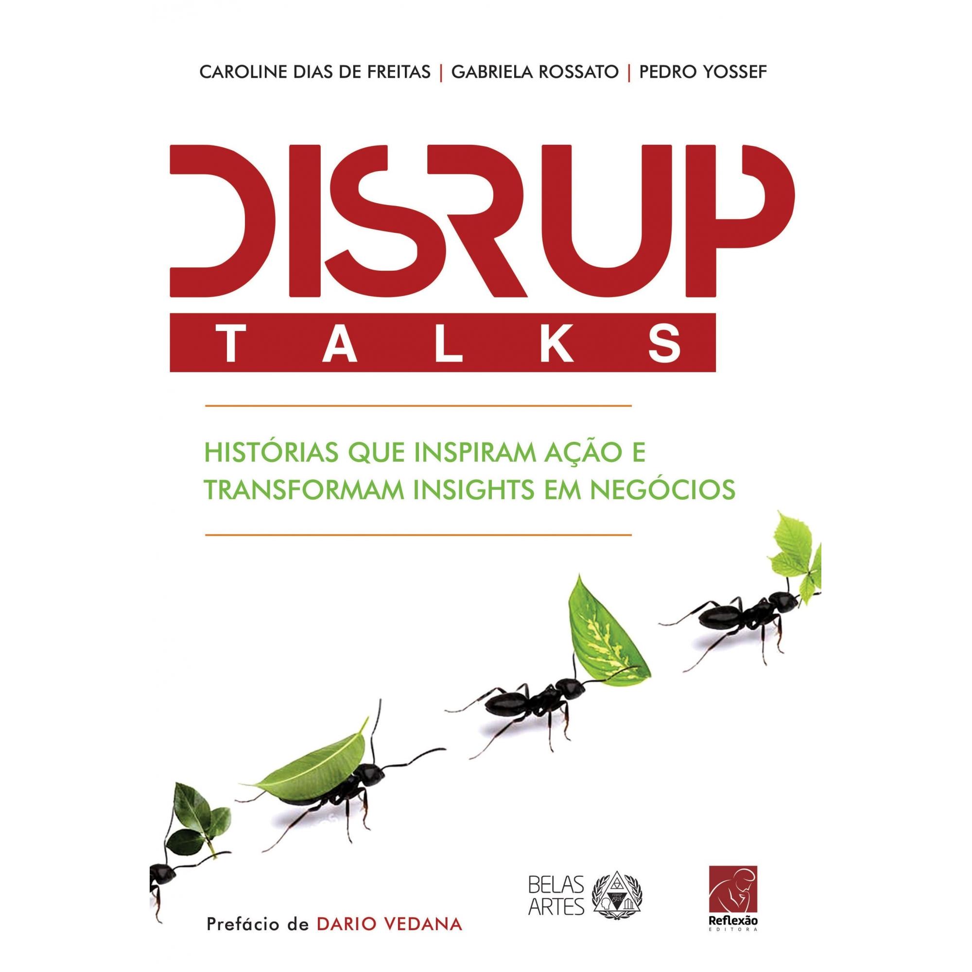 DISRUPTalks - Histórias que inspiram ação e transformam insights em negócios