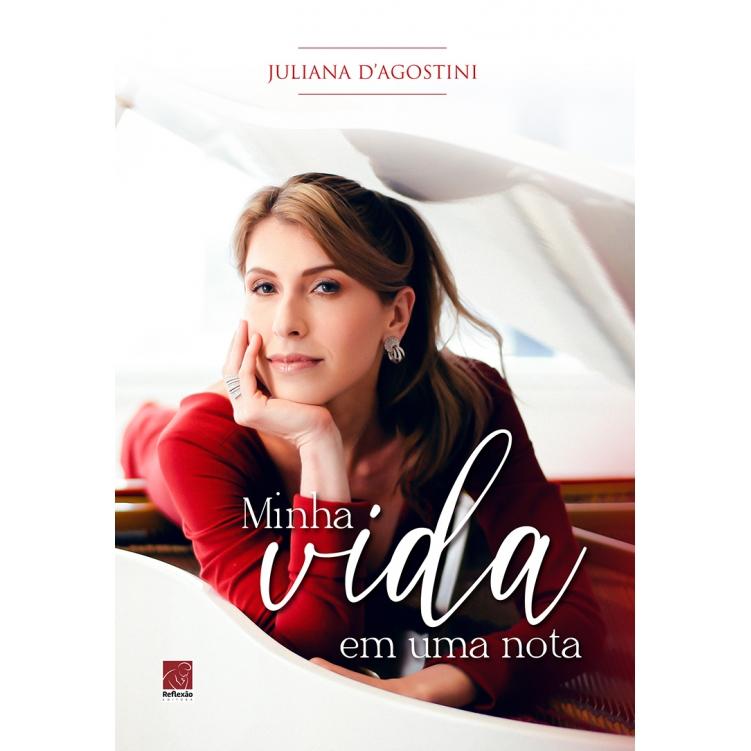 Juliana D'Agostini - Minha vida em uma nota