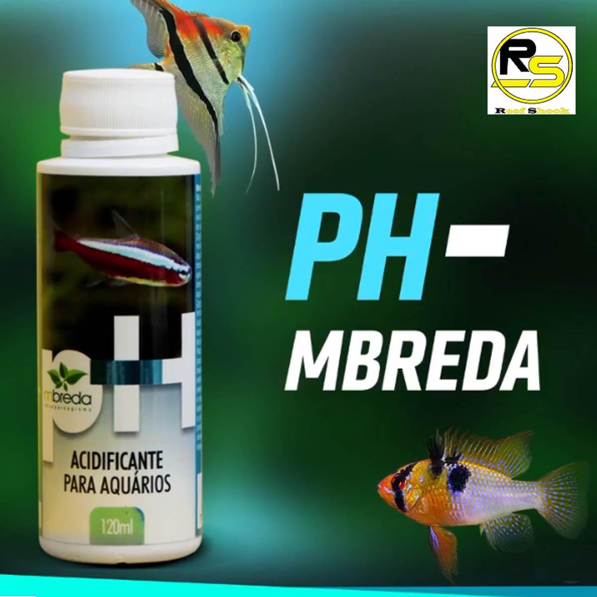 Acidificante Ph- Mbreda para Aquários 120ml Baixa o Ph