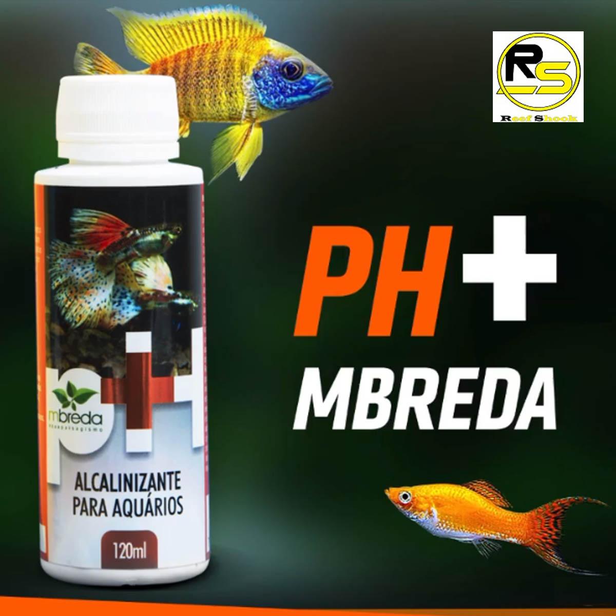 Alcalinizante Ph+ Mbreda para Aquários 120ml Eleva o Ph