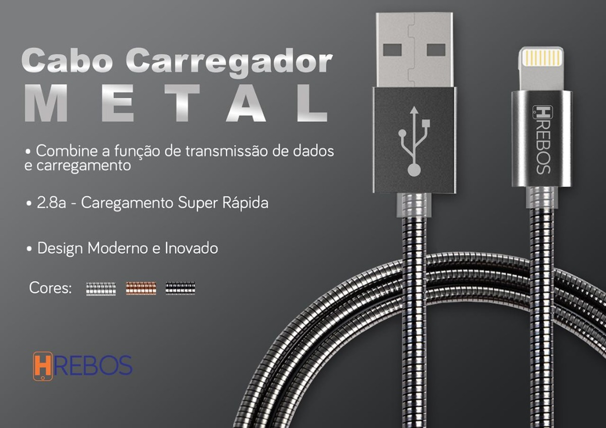 CABO DE DADOS METAL IPHONE 5/6/7/8/X 2.8A 1M HREBOS