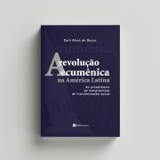 A revolução ecumênica na América Latina