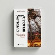 Capitalismo como religião - Allan Coelho