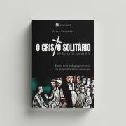 O Cristo Solitário em Busca de Companhia - Alonso Gonçalves