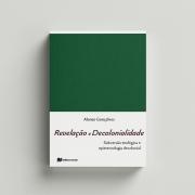 Revelação e decoloniedade - Alonso Gonçalves