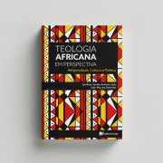 Teologia Africana em Perspectiva - Emiliano Jamba e Julio Estendar