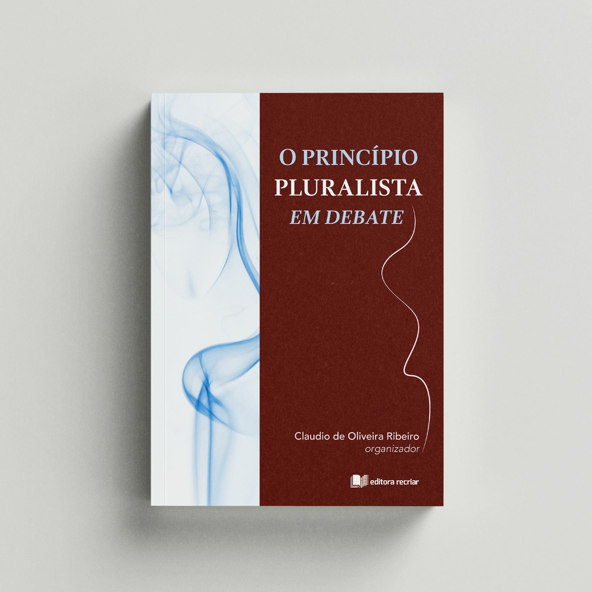 O princípio pluralista em debate