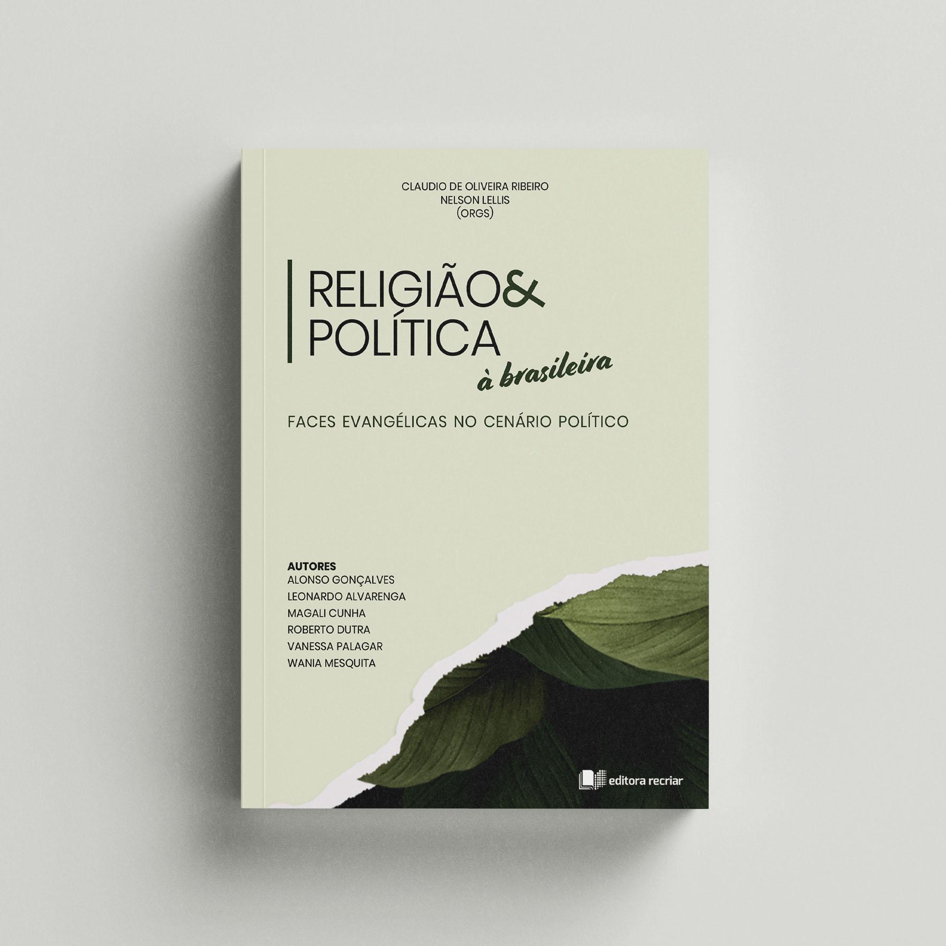 Religião & Política à brasileira - Claudio Ribeiro e Nelson Lellis