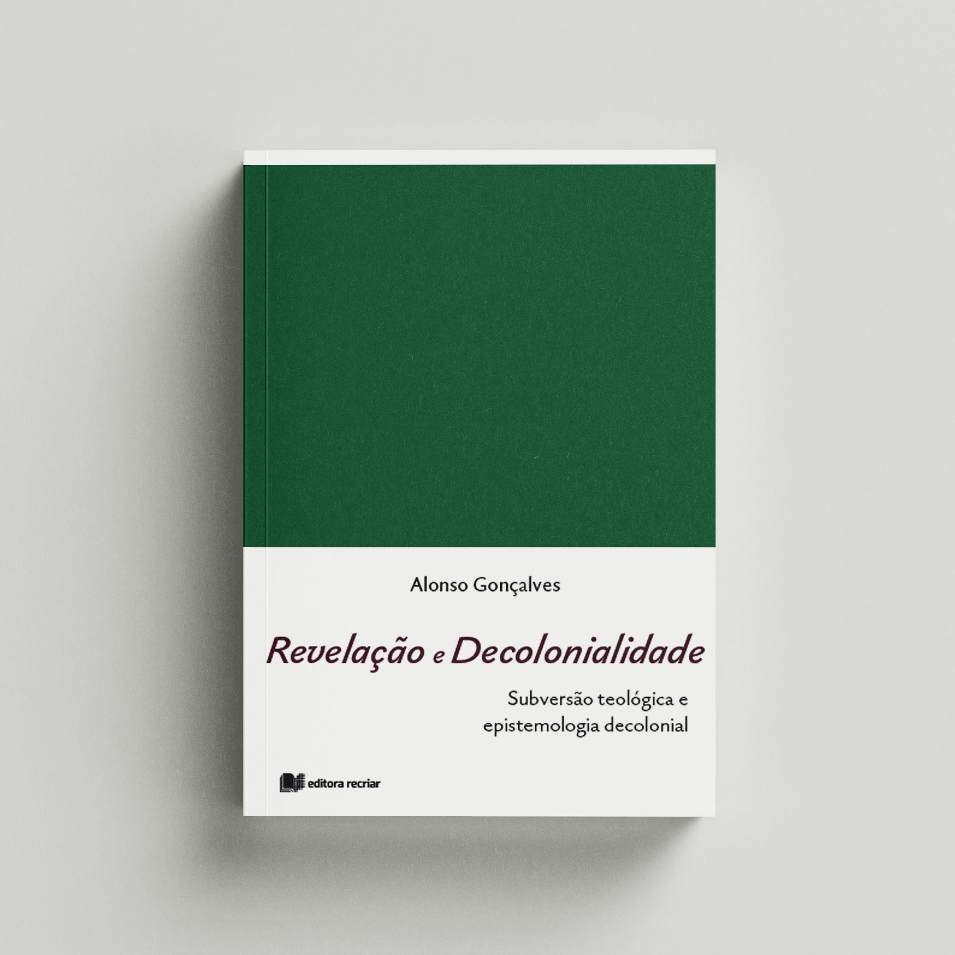 Revelação e decolonialidade - Alonso Gonçalves