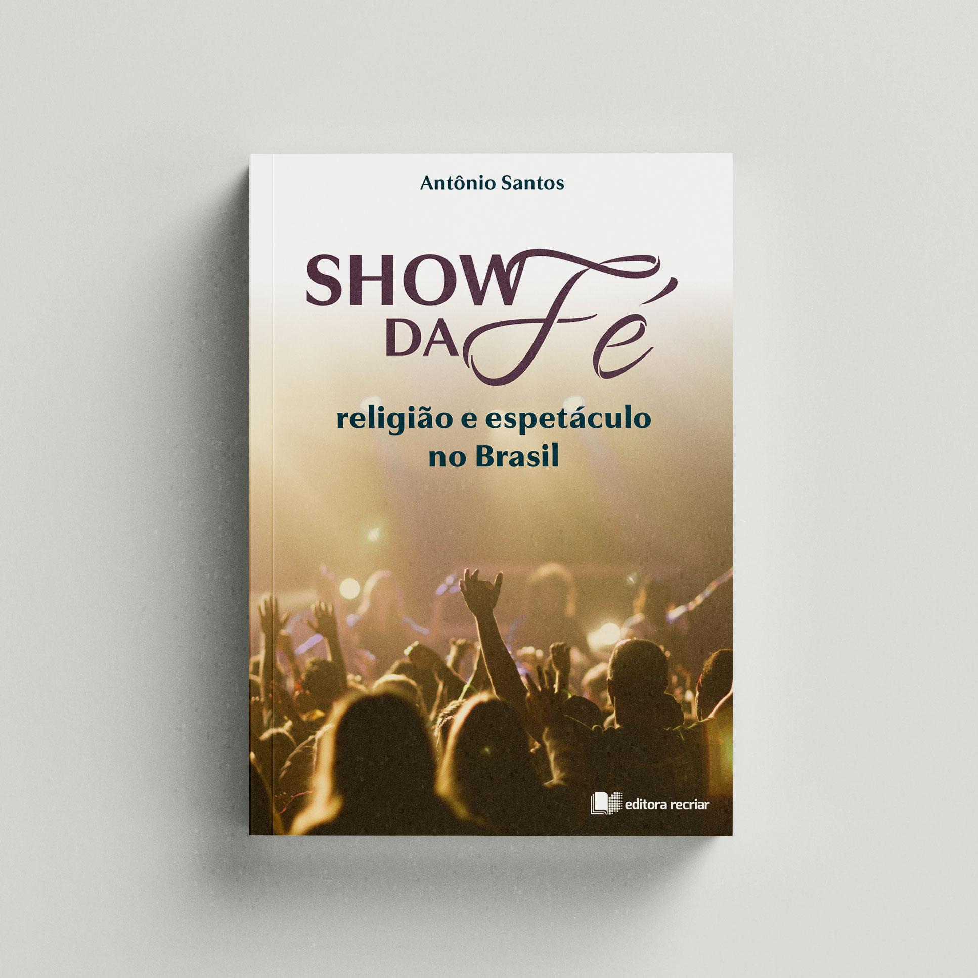 Show da Fé - Antônio Santos