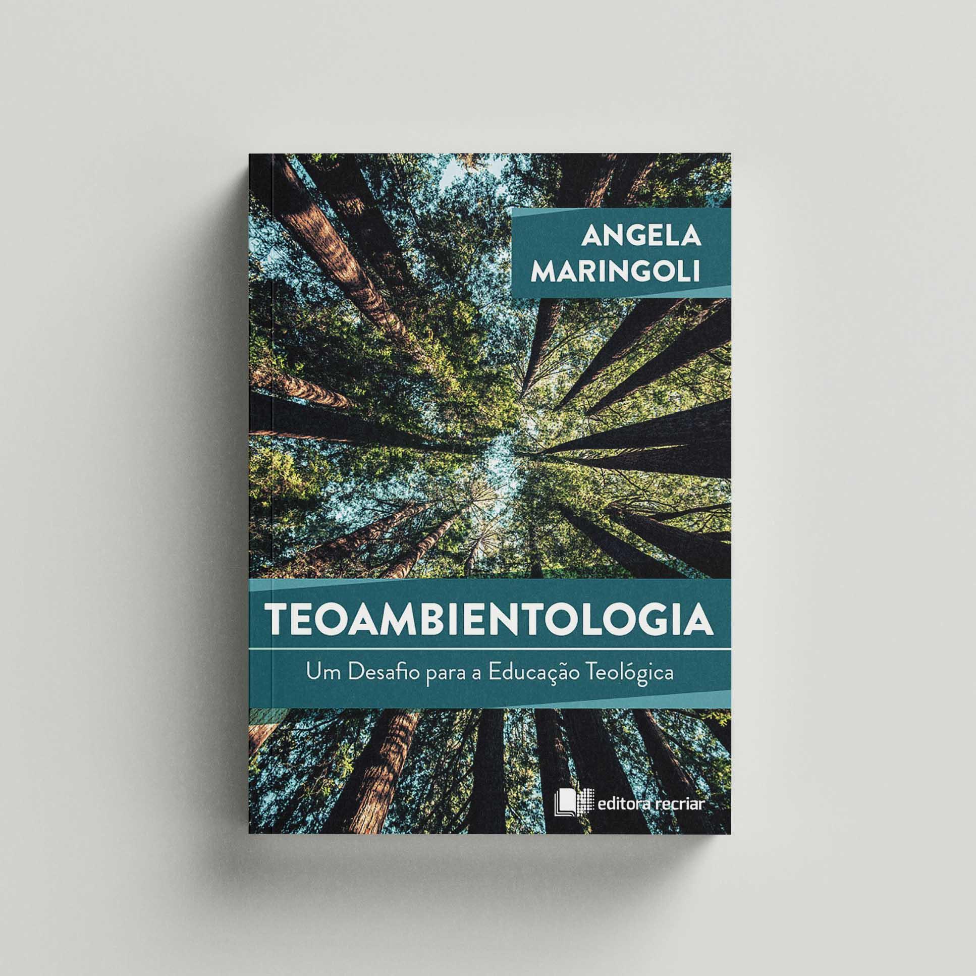 Teoambientologia - Ângela Maringoli
