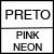 PRETO/PINK NEON