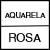 AQUARELA/ROSA