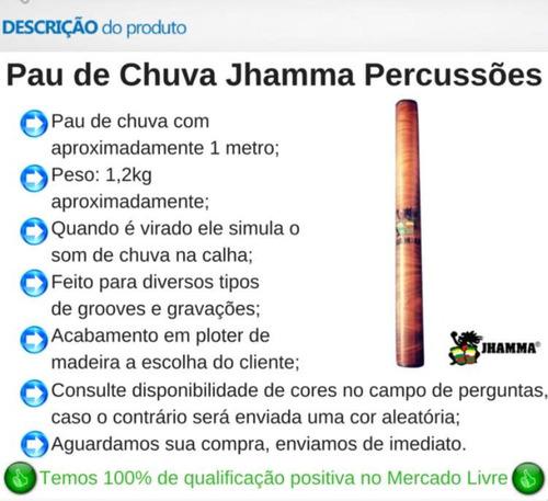 Pau De Chuva Jhamma Percussões