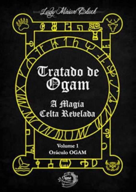Livro Tratado de Ogam - A Magia Celta Revelada - Vol 1