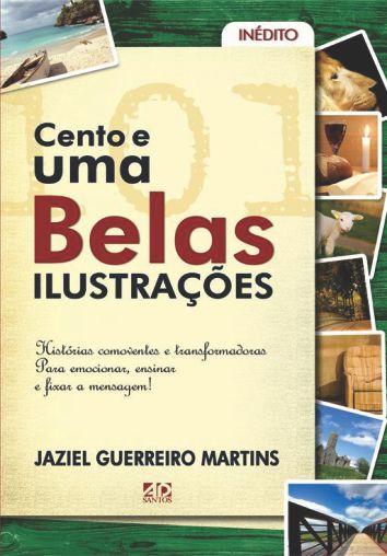 101 Belas Ilustrações | Jaziel Guerreiro Martins