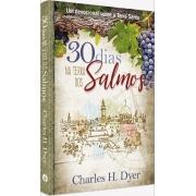 30 dias na terra de Salmos - Charles H. Dyer
