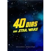 40 dias com star wars