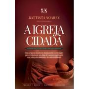 A Igreja Cidadã | Battista Soarez