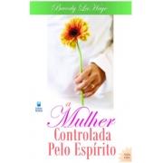 A Mulher Controlada Pelo Espírito - Beverly La Haye