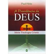 A providência de Deus | Paul Helm