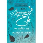 Apaixonada por Ele   Letícia Perdonsin