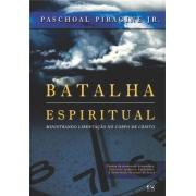 Batalha Espiritual - Paschoal Piragine Jr