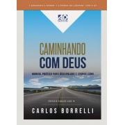 Caminhando com Deus | Carlos Borrelli