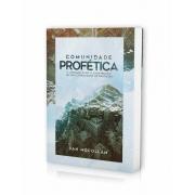 COMUNIDADE PROFÉTICA | DAN MCCOLLAN