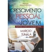 Crescimento Pessoal do Jovem - Marcio Tunala