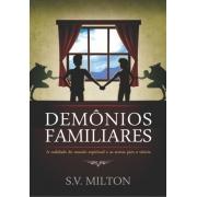 Demônios Familiares | S.V. Milton