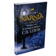 Descubra Nárnia - Christin Ditchfield