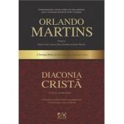 Diaconia Cristã O Serviço da Mordomia - Orlando Martins