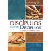 Discípulos Fazendo Discípulos Volume 1 - Antônio Renato Gusso